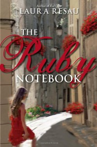 The Ruby Notebook - Laura Resau
