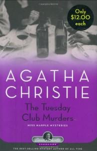 The Tuesday Club Murders: A Miss Marple Mystery (Miss Marple Mysteries) - Agatha Christie