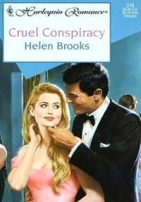 Cruel Conspiracy - Helen Brooks