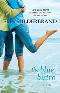 The Blue Bistro - Elin Hilderbrand