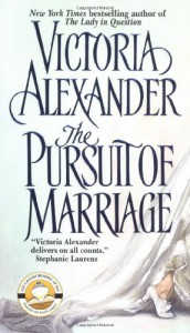 The Pursuit of Marriage - Victoria Alexander