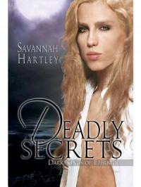 Deadly Secrets - Savannah Hartley