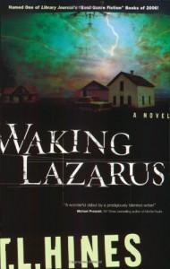 Waking Lazarus - T.L. Hines