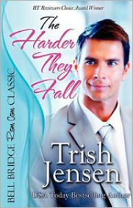 The Harder They Fall - Trish Jensen