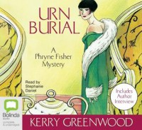 Urn Burial  - Stephanie Daniel, Kerry Greenwood
