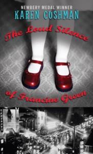 The Loud Silence of Francine Green - Karen Cushman