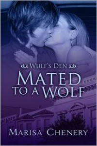 Mated to a Wolf - Marisa Chenery