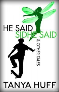 He Said, Sidhe Said - Tanya Huff