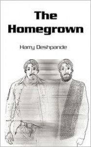 The Homegrown - Harry Deshpande