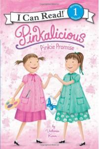 Pinkalicious: Pinkie Promise - Victoria Kann