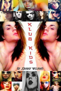 Klub Kids - Johnny  Williams