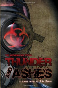 Thunder and Ashes (The Morningstar Strain) (Pt.2) - Z.A. Recht