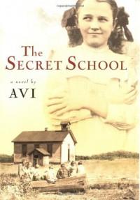 The Secret School - Avi