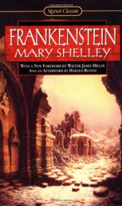 Frankenstein - Mary Shelley, Walter James Miller, Percy Bysshe Shelley, Harold Bloom