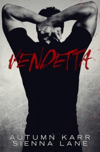 Vendetta - Autumn Karr,  Sienna Lane