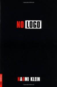 No Logo: No Space, No Choice, No Jobs - Naomi Klein