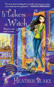 It Takes a Witch - Heather Blake