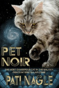 Pet Noir - Pati Nagle