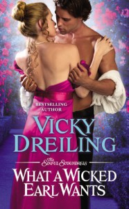 What a Wicked Earl Wants - Vicky Dreiling