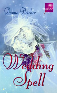 Wedding Spell - Donna Fletcher