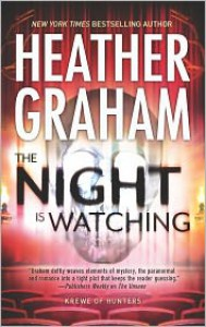 The Night Is Watching - Heather Graham