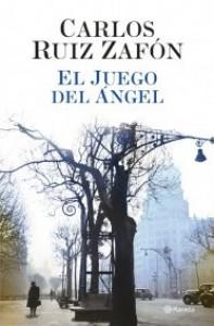 El Juego del Ángel (El cementerio de los libros olvidados #2) - Carlos Ruiz Zafón