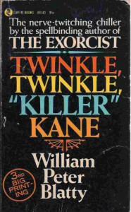 "Twinkle, Twinkle, ""Killer"" Kane - William Peter Blatty"