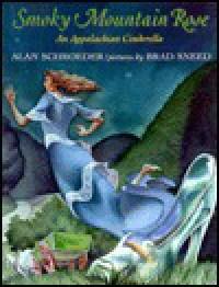 Smoky Mountain Rose - Alan Schroeder