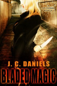 Bladed Magic (Colbana Files) - J.C. Daniels