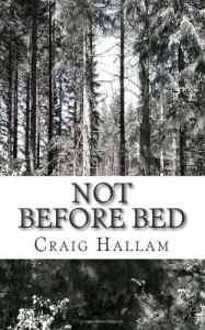 Not Before Bed - Craig Hallam