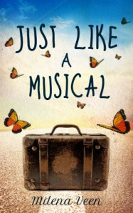 Just Like a Musical - Milena Veen
