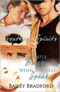 Southern Spirits Vol 1 - Bailey Bradford