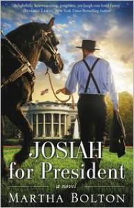 Josiah for President: A Novel - Martha Bolton