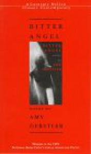 Bitter Angel - Amy Gerstler