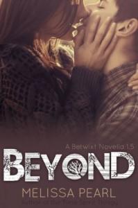 Beyond (A Betwixt Novella, #1.5) (The Betwixt Series) - Melissa Pearl, Allison Potter, Eden Crane