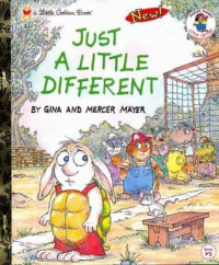 Just a Little Different (Little Golden Book) - Mercer Mayer, Gina Mayer