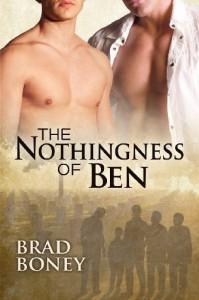 The Nothingness of Ben by Boney, Brad (2012) - Brad Boney