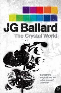 Crystal World - J.G. Ballard