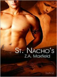 St. Nacho's - Z.A. Maxfield