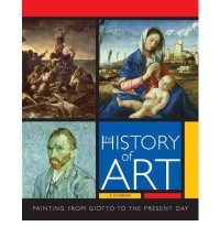 The History Of Art: The Essential Guide To Painting Through The Ages - A.N. Hodge