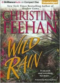 Wild Rain  - Renée Raudman, Christine Feehan