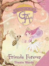 Friends Forever - Titania Woods