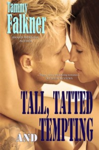 Tall, Tatted and Tempting  - Tammy Falkner