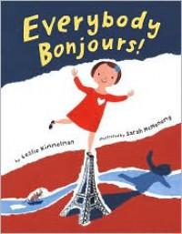 Everybody Bonjours! - Leslie Kimmelman, Sarah McMenemy
