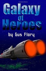 Galaxy of Heroes - Gus Flory