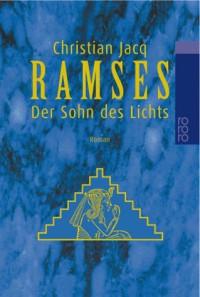 Der Sohn des Lichts (Ramses, #1) - Christian Jacq