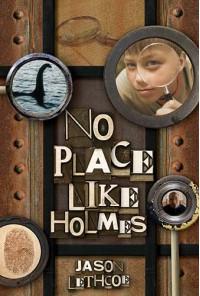 No Place Like Holmes - Jason Lethcoe
