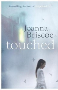 Touched - Joanna Briscoe