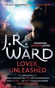 Lover Unleashed: Number 9 in series (Black Dagger Brotherhood) - J.R. Ward
