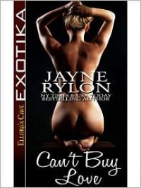 Can't Buy Love - Jayne Rylon